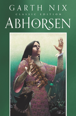 Abhorsen Classic Edition (Old Kingdom #3) cover