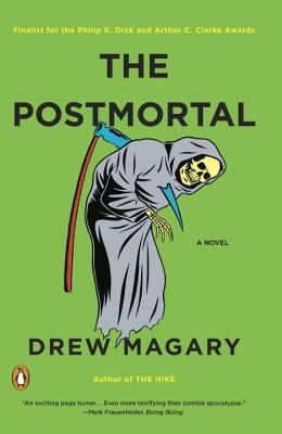 The Postmortal: A Novel Cover Image