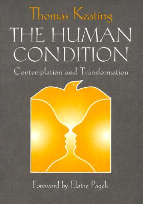 The Human Condition: Contemplation and Transformation (Wit Lectures) Cover Image