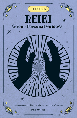In Focus Reiki: Your Personal Guide Cover Image