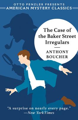 Cover for The Case of the Baker Street Irregulars