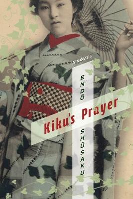 Kiku's Prayer (Weatherhead Books on Asia) Cover Image