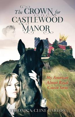 Cover for The Crown for Castlewood Manor
