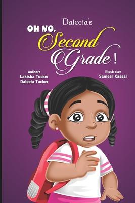 Daleeia's Oh No, Second Grade! Cover Image