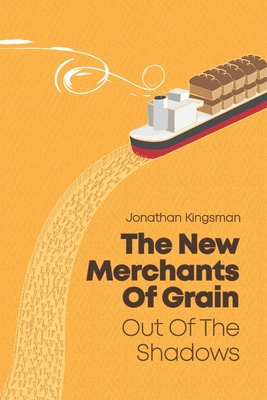 Out of the Shadows: The New Merchants of Grain Cover Image