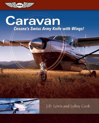 Caravan: Cessna's Swiss Army Knife with Wings! Cover Image