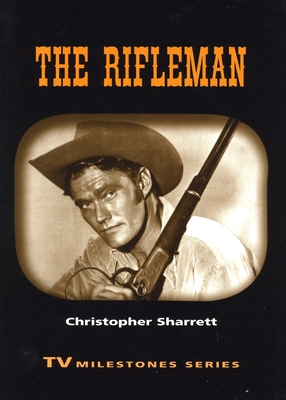 The Rifleman (Contemporary Approaches to Film and Television) Cover Image