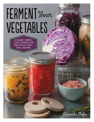 Ferment Your Vegetables Cover