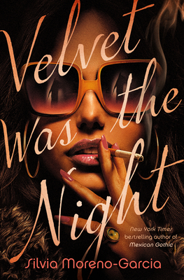 Velvet Was the Night Cover Image