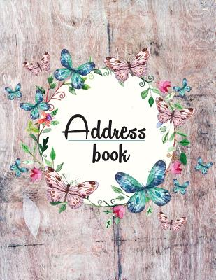 Address Book: Large Print - My Address Book(Floral and Wooden Style Design) - 8.5x11 Alphabetical With Tabs - For Record Contact, Ad Cover Image