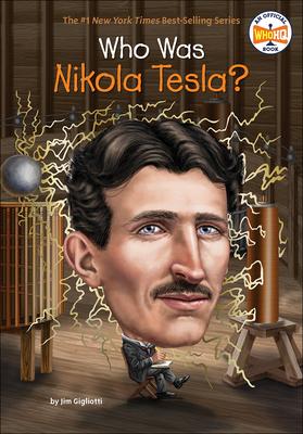 Who Was Nikola Tesla? (Who Was?) Cover Image