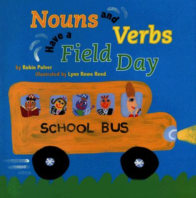 Nouns and Verbs Have a Field Day Cover