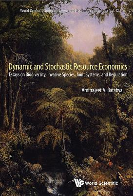 Dynamic and Stochastic Resource Economics: Essays on Biodiversity, Invasive Species, Joint Systems, and Regulation Cover Image
