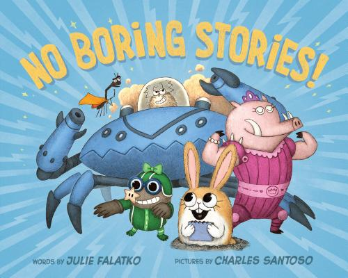 No Boring Stories! Cover Image