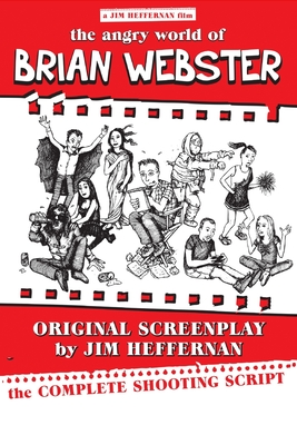 The Angry World of Brian Webster Cover Image