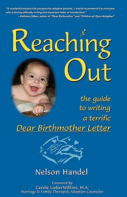 Reaching Out: The Guide To Writing A Terrific Dear Birthmother Letter Cover Image