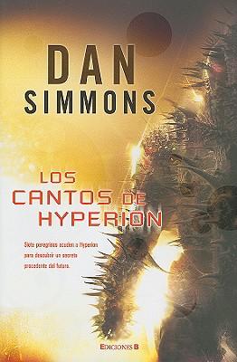 Los Cantos de Hyperion: Hyperion la Caida de Hyperion = Hyperion Cover Image