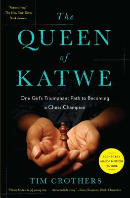 no-js-image-path The Queen of Katwe: One Girl's Triumphant Path to Becoming a Chess Champion