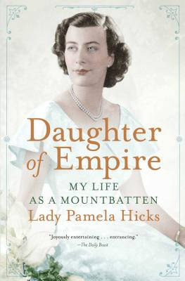 Daughter of Empire: My Life as a Mountbatten Cover Image