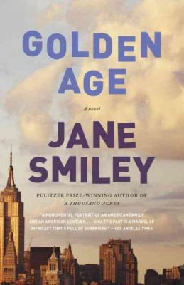 Golden Age (The Last Hundred Years Trilogy: A Family Saga #3) Cover Image