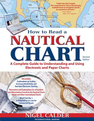 How to Read a Nautical Chart, 2nd Edition (Includes All of Chart #1): A Complete Guide to Using and Understanding Electronic and Paper Charts Cover Image