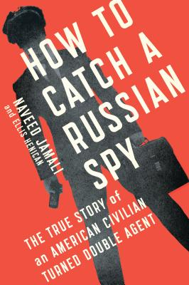 Cover for How to Catch a Russian Spy