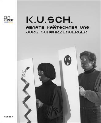 K.U.Sch.: Renate Krätschmer and Jörg Schwarzenberger Cover Image