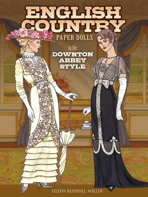 English Country Paper Dolls: In the Downton Abbey Style (Dover Paper Dolls) Cover Image