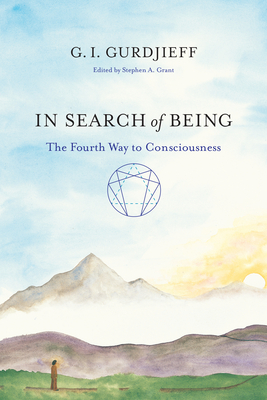 In Search of Being: The Fourth Way to Consciousness Cover Image