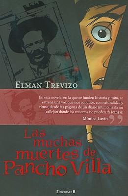 Las Muchas Muertes de Pancho Villa Cover Image