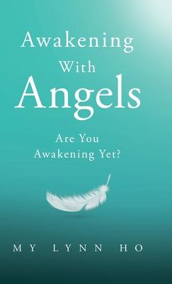 Awakening with Angels: Are You Awakening Yet? Cover Image
