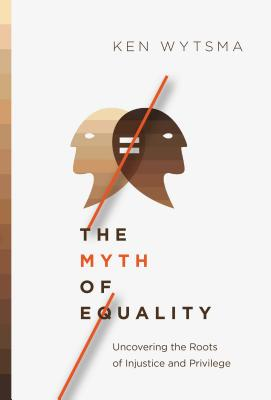 Cover for The Myth of Equality