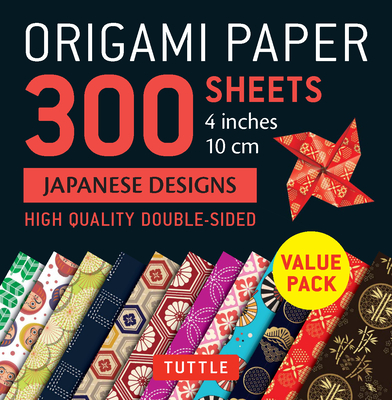 Origami Paper 300 Sheets Japanese Designs 4 (10 CM): Tuttle Origami Paper: High-Quality Double-Sided Origami Sheets Printed with 12 Different Designs Cover Image