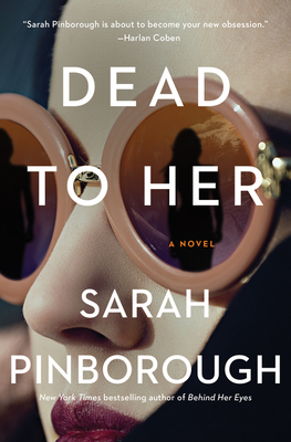 Dead to Her: A Novel Cover Image