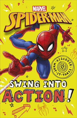 Marvel Spider-Man Swing into Action! (Discover What It Takes) Cover Image