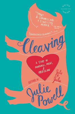 Cleaving: A Story of Marriage, Meat, and Obsession Cover Image