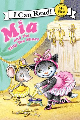 Mia and the Tiny Toe Shoes (My First I Can Read) Cover Image