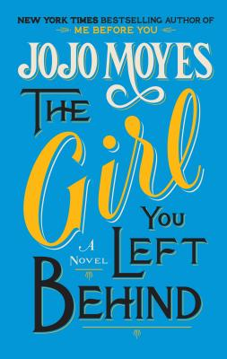 The Girl You Left Behind Cover Image