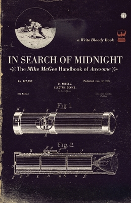 In Search of Midnight: The Mike McGee Handbook of Awesome Cover Image