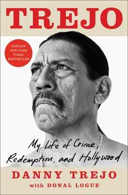 Trejo: My Life of Crime, Redemption, and Hollywood Cover Image