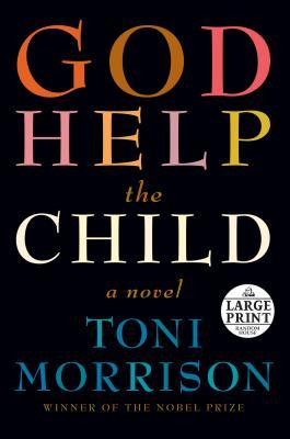 God Help the Child: A novel Cover Image