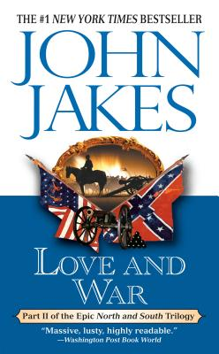 Cover for Love and War (North & South #2)