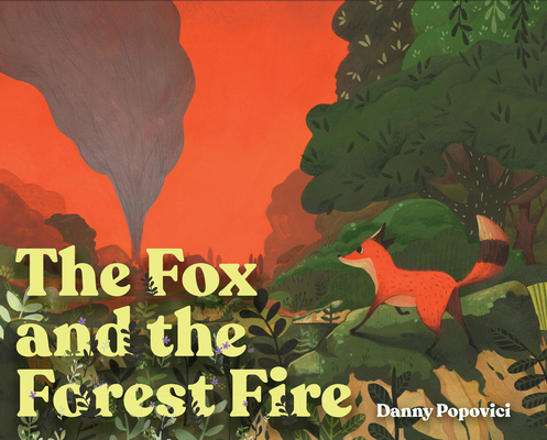 Cover for The Fox and the Forest Fire