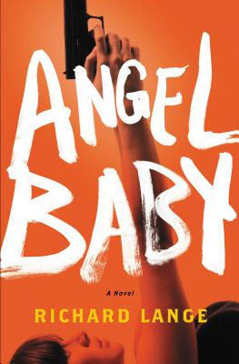 Angel Baby: A Novel Cover Image