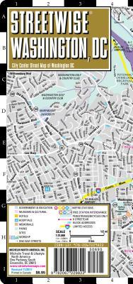Streetwise Washington DC Map - Laminated City Center Street Map of Washington, DC (Michelin Streetwise Maps) Cover Image