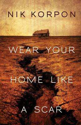 Cover for Wear Your Home Like a Scar