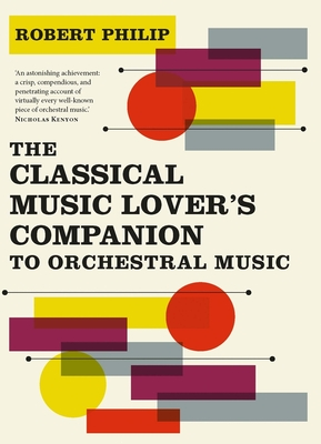 The Classical Music Lover's Companion to Orchestral Music Cover Image