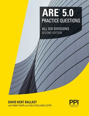 PPI ARE 5.0 Practice Questions All Six Divisions, 2nd Edition – Comprehensive Practice for the NCARB 5.0 Exam Cover Image