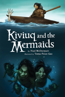 Kiviuq and the Mermaids (English) Cover Image
