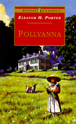 Pollyanna: Complete and Unabridged (Puffin Classics) Cover Image